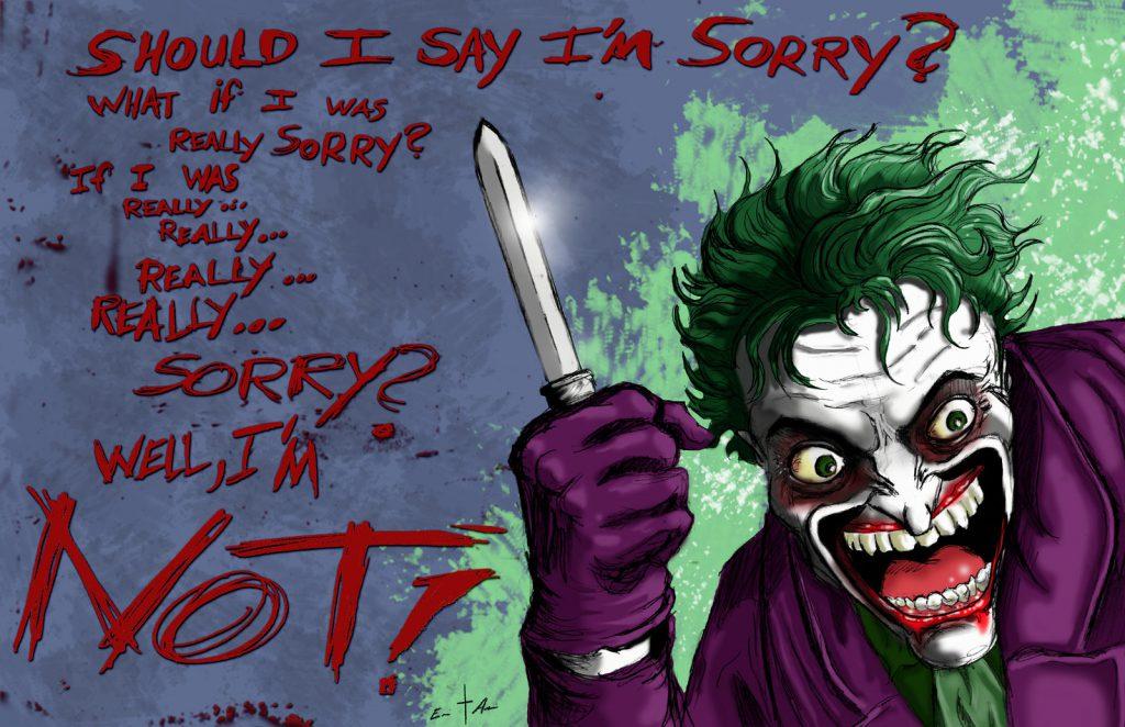 batman, batman begins,  joker, joker drawing, joker in batman, joker saying hello beautiful, joker sketch, jokers of batman,Sorry,Should I say sorry,I am sorry
