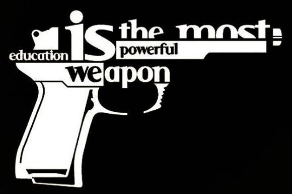 education,read,learn,read and learn,learn and read,reading,learning,weapon,powerful weapon,