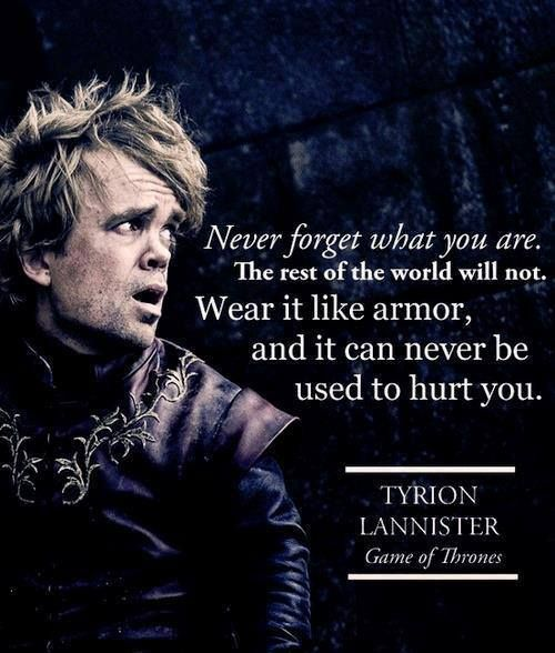 Inspiring Game of Thrones Quotes,Game of Thrones Quotes,Game of Thrones, Quotes,GOT Quotes,Tyrion Lannister,Tyrion, Lannister,Tyrion Lannister Quotes,Tyrion Quotes