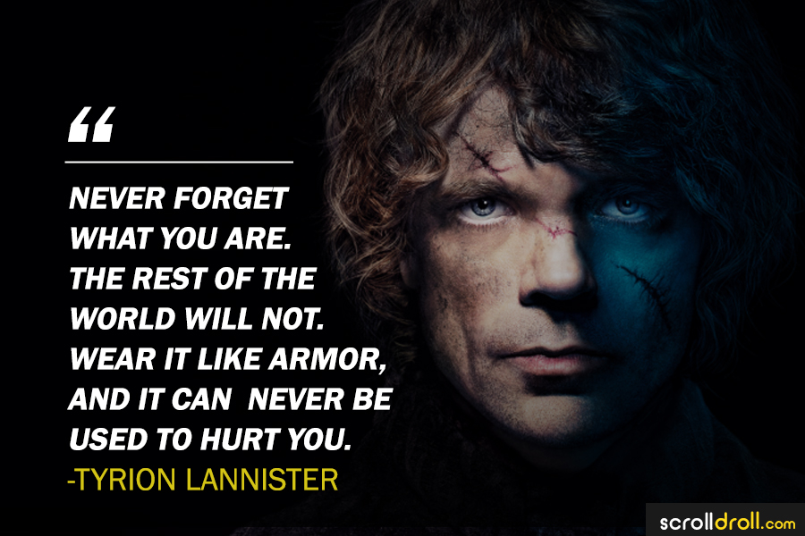 Wear It Like Armor By Tyrion Lannister